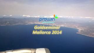 Goldseminar Mallorca 2014 - Event